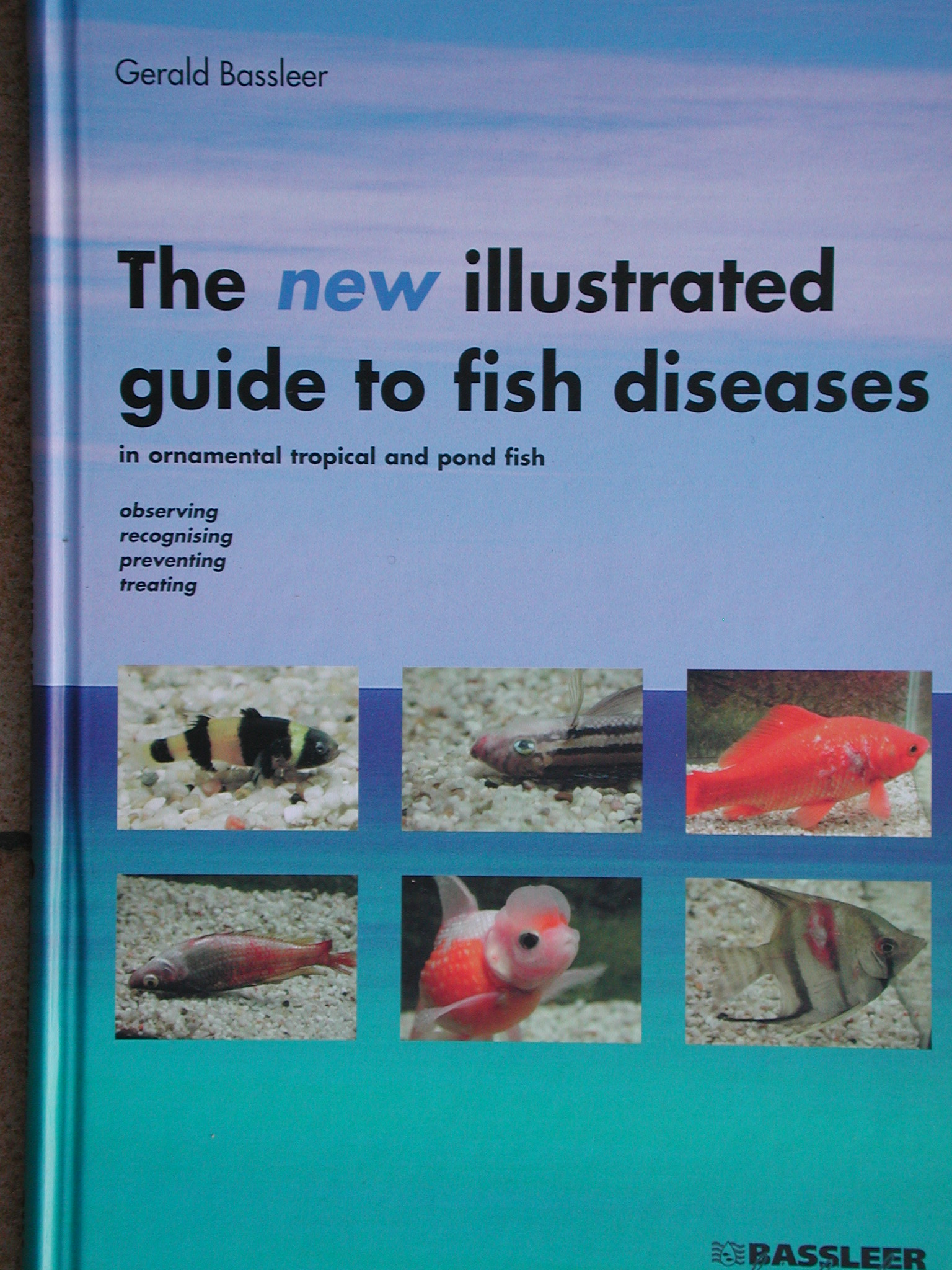 English over of the book The new illustrated guide to fish diseases